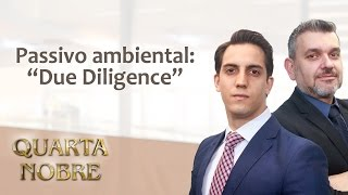 """PASSIVO AMBIENTAL - """"DUE DILIGENCE"""" AMBIENTAL"""