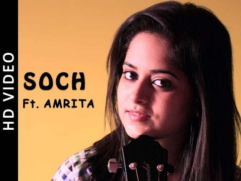 Soch - Airlift - Cover By Amrita Nayak