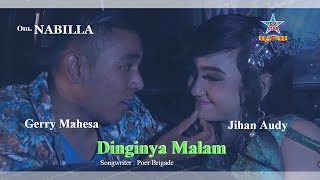 Jihan Audy Feat Gerry Mahesa - Dinginya Malam [OFFICIAL]