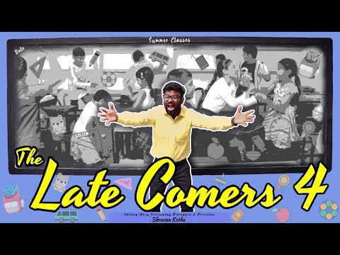 The Late Comers 4   Kids Version   Shravan Kotha   Comedy Short Film