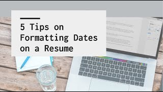 Dates on a Resume