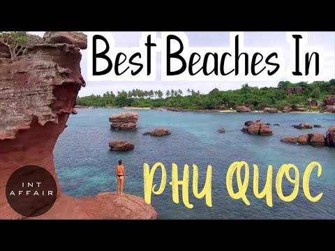 BEST BEACHES IN PHU QUOC, VIETNAM (WATCH BEFORE YOU GO)