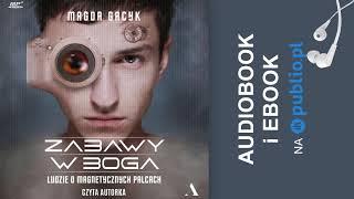 Zabawy w Boga. Magda Gacyk. Audiobook PL