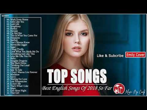 Best English Songs 2018 Hits - Best Pop Songs Collection - Popular Songs 2018
