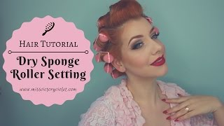 Dry Overnight Sponge Roller Setting Tutorial