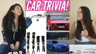 CAR GIRL TRIVIA?!