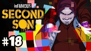 COLES FINAL LEGACY - Infamous Second Son Walkthrough Evil w/ Nova Ep.18