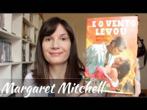 ...E o vento levou (Margaret Mitchell) Livro + Filme | Tatiana Feltrin