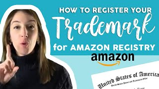 Amazon Brand Registry | How to register your Trademark? | Trademark Lawyer Marcella Dominguez