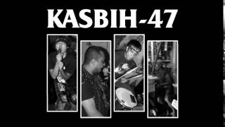 KASBIH 47 'Law For The Rich'