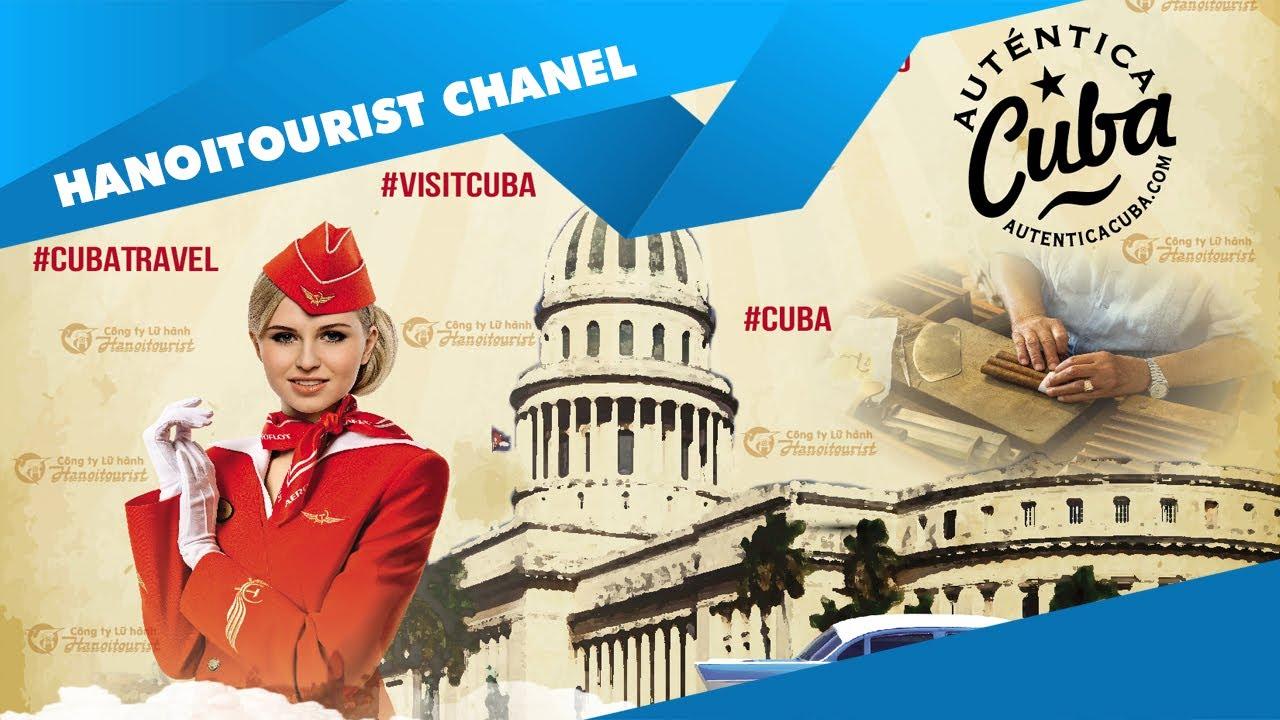 Du lịch Cuba | Khám phá thế giới cùng Hanoitourist