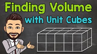 Finding Volume with Unit Cubes | How to Find Volume