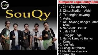 Kumpulan Lagu SouQy Band   Album Teman Santai