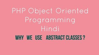 PHP oops abstract classes   Tutorial - 13