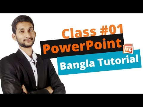 Microsoft Power Point – Full Bangla Tutorial | A Complete Tutorial on Using PowerPoint | Class #01