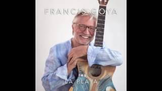 "Video thumbnail of ""Francis Goya - La Playa"""