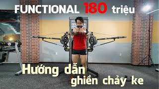 Duy Nguyễn Ngạo Nghễ Giới Thiệu Máy Tập FUNCTIONAL 180tr Hướng Dẫn Bao Gắt