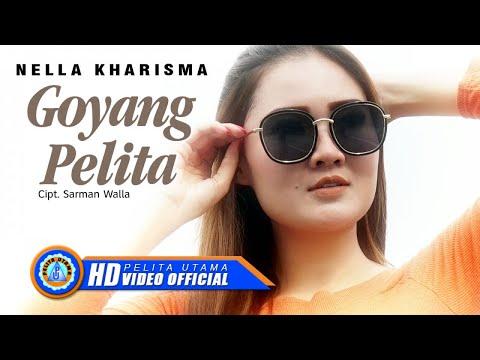 Nella Kharisma - GOYANG PELITA ( Official Music Video ) [HD]