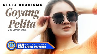Nella Kharisma   GOYANG PELITA ( Official Music Video ) [HD]