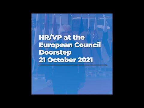 HR/VP at the European Council | Doorstep 1/2 | 21/10/2021
