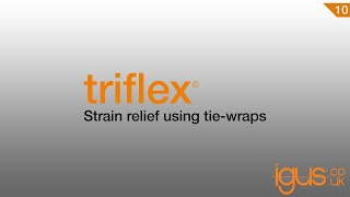 triflex® strain relief using tie wraps