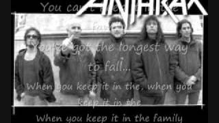 Anthrax Keep It In The Family