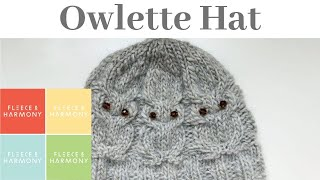 Fleece & Harmony Knitting Pod.-Ep.22 - Owlette Hat, Newfoundland Knits! Cabling w/o a Cable Needle!