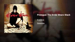 Prologue: The Bride Wears Black