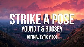 Young T & Bugsey Ft. Aitch   Strike A Pose [Official Lyric Video]