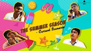 The Summer Season - Current Scenario