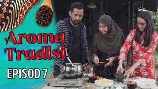 Aroma Tradisi (2019) - Wan Sharmila | Episod 7