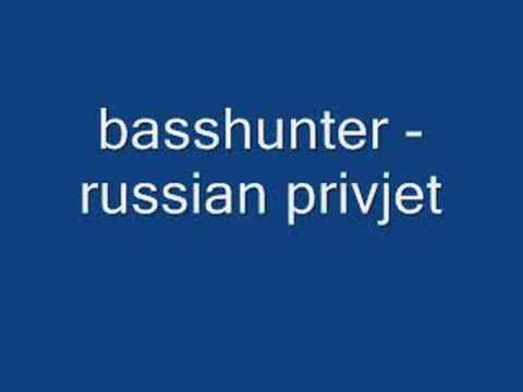 Basshunter - Privet Russia