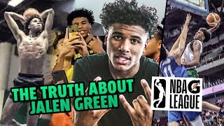 Jalen Green Is Going To The G LEAGUE! The TRUTH About How The #1 Player Changed The Basketball World