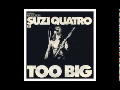 Suzi Quatro - Too Big - 1974