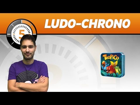 LudoChrono - Tropico - English version