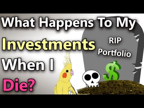 Dividend investing: (What Happens To My Investments When I Die?)