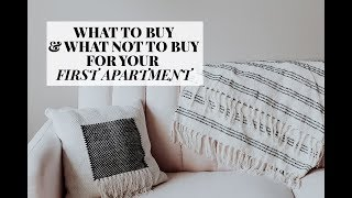 Things To Buy/Not Buy For Your First Apartment