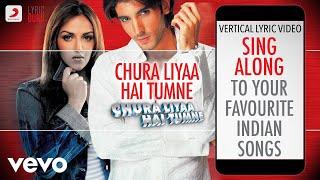 Chura Liyaa Hai Tumne - Official Bollywood Lyrics|Alka