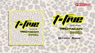 Download lagu T Five Ft Trio Macan Hooha Mp3