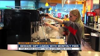 Beware gift cards with monthly fees