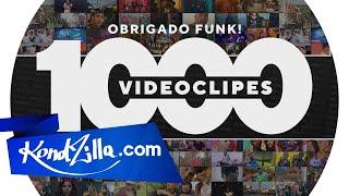 Vídeoclipe - 1.000 Videoclipes. Obrigado Funk!