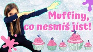 NOSISTERS | Muffiny, co nesmíš jíst!