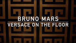 Versace On The Floor (With Intro) [Lyric Video]   Bruno Mars