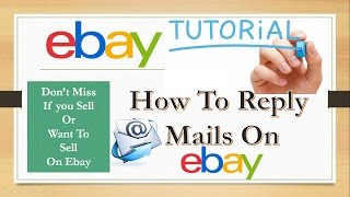 How To Reply To Mails In Ebay Online Selling Website