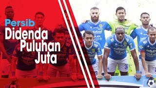 Hasil Sidang Komdis PSSI, Persib Bandung Didenda Puluhan Juta