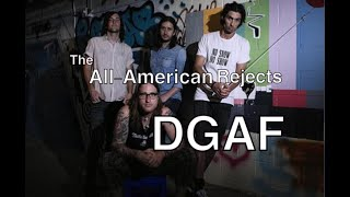 DGAF-  The All-American Rejects ( NEW SONG)