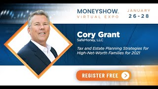 Tax and Estate Planning Strategies for High-Net-Worth Families for 2021