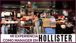 TRABAJAR EN HOLLISTER   Mi Experiencia • Melany Cabrera •