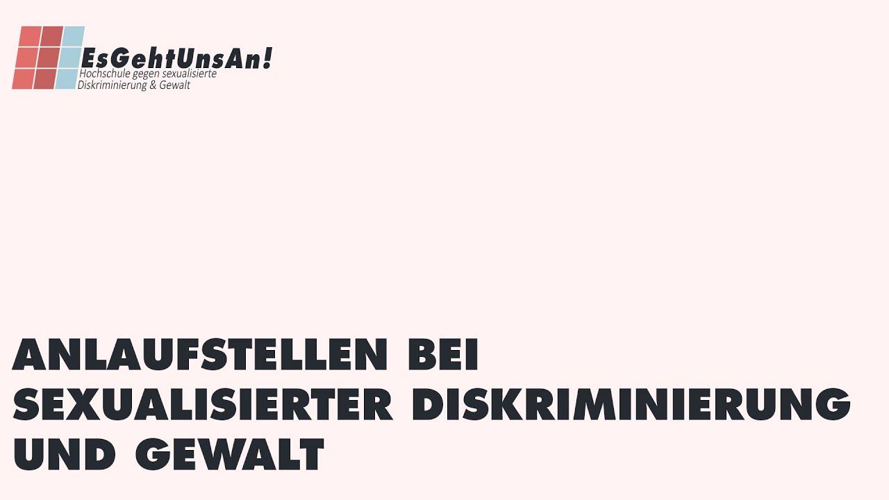 #EsGehtUnsAn Anlaufstellen bei sexualisierter Diskriminierung und Gewalt
