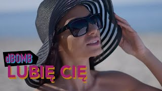 dbomb - Lubię Cię (Official Video)